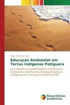 Educacao Ambiental Em Terras Indigenas Potiguara