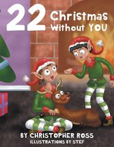 22 Christmas Without You