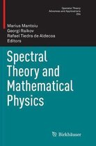 Spectral Theory and Mathematical Physics