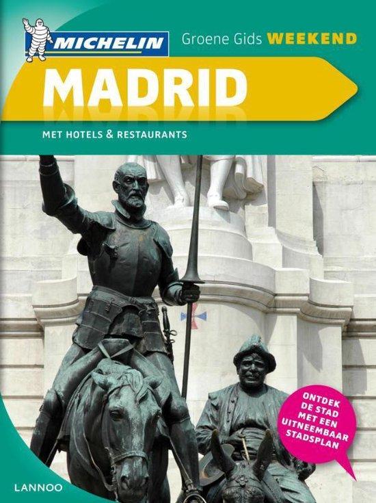 De Groene Reisgids Weekend - Groene gids weekend Madrid - Michelin |