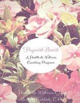 Thyroid Boost Coaching Program