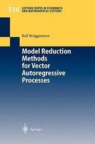 Model Reduction Methods for Vector Autoregressive Processes