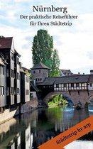Nurnberg - Der praktische Reisefuhrer fur Ihren Stadtetrip