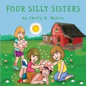 Four Silly Sisters