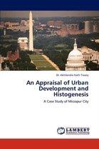 An Appraisal of Urban Development and Histogenesis