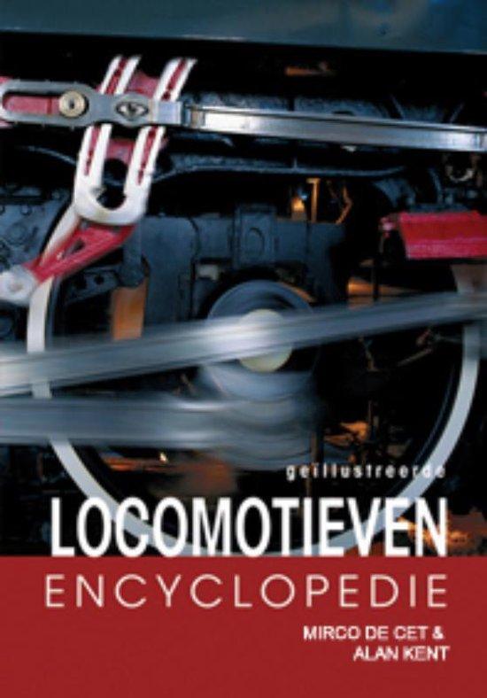 Geillustreerde Locomotieven encyclopedie - M. de Cet  