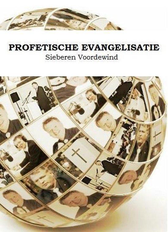 PROFETISCHE EVANGELISATIE - Sieberen Voordewind pdf epub