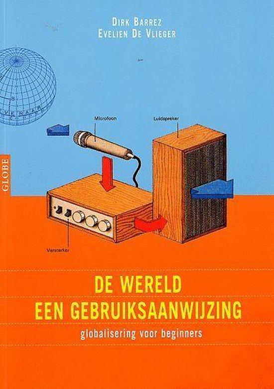 De Wereld, Een Gebruiksaanwijzing - Dirk Barrez |