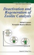 Deactivation And Regeneration Of Zeolite Catalysts