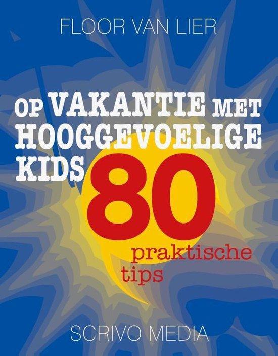 Kanguru - Op vakantie met hooggevoelige kids - Floor van Lier |