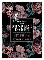 Boek cover Handboek voor mindere dagen van Eveline Helmink