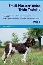 Small Munsterlander Tricks Training Small Munsterlander Tricks & Games Training Tracker & Workbook. Includes