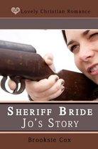 Sheriff Bride Jo's Story