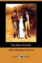 The Book of Snobs (Dodo Press)