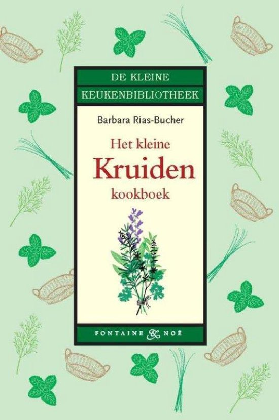 Het kleine kruiden kookboek - Barbara Rias-Bucher |