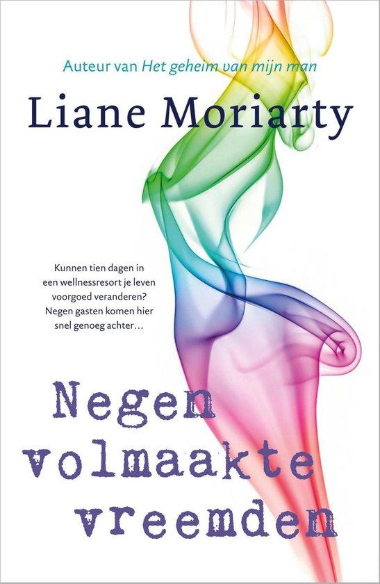 Negen volmaakte vreemden - Liane Moriarty |
