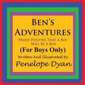 Ben's Adventures---Proof Positive That Boys Will Be Boys