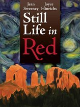 ''Still Life in Red'' by Joyce Hinrichs and Jean Sweeney