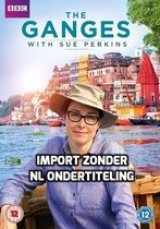The Ganges With Sue Perkins [DVD] [2017]