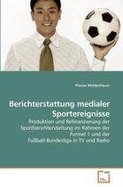 Berichterstattung Medialer Sportereignisse