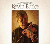 An Evening With Kevin Burke