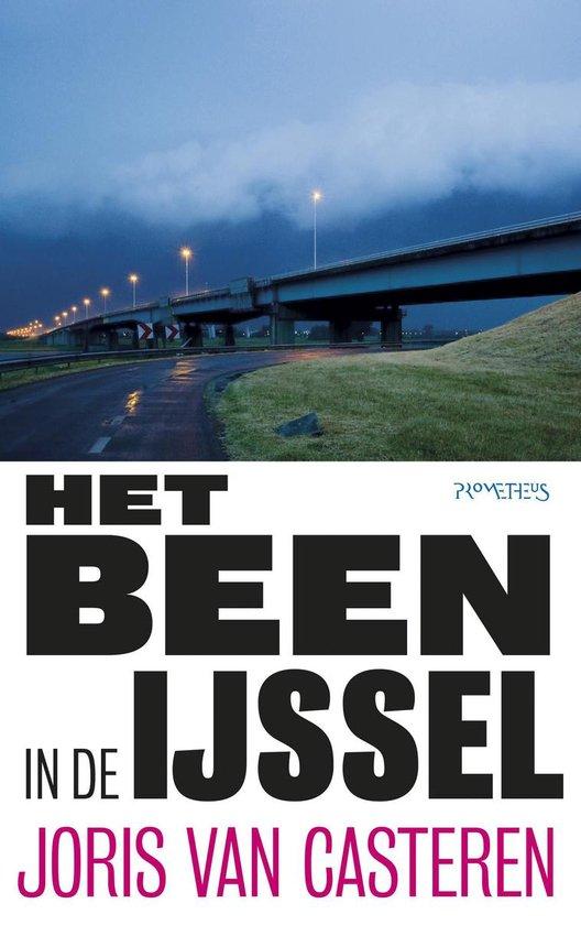 Het been in de IJssel - Joris van Casteren |