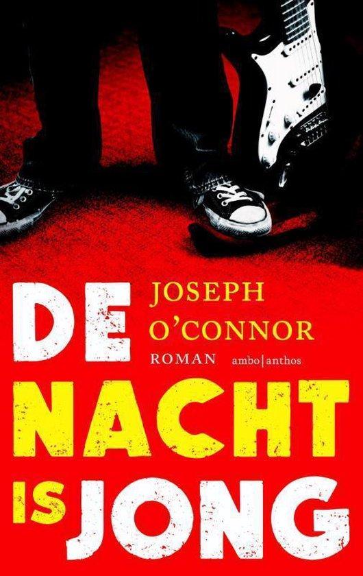 De nacht is jong - Joseph O'Connor  