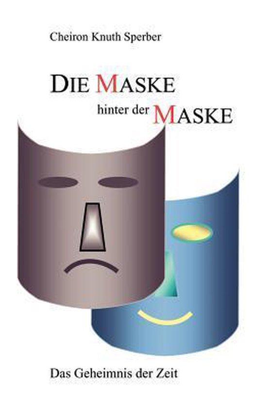 Boek cover Die Maske hinter der Maske van Cheiron K Sperber (Paperback)