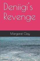 Deniigi's Revenge