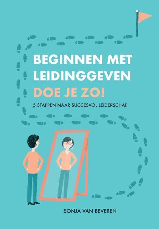 Beginnen met leidinggeven doe je zo! - Sonja van Beveren   Fthsonline.com