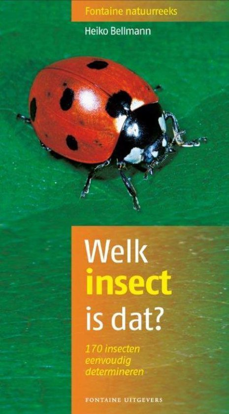 Fontaine natuurreeks 7 - Welk insect is dat? - Heiko Bellmann |