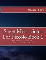 Sheet Music Solos For Piccolo Book 1