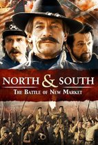 North & South: The Battle Of The New Market