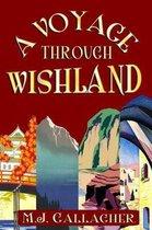 A Voyage Through Wishland