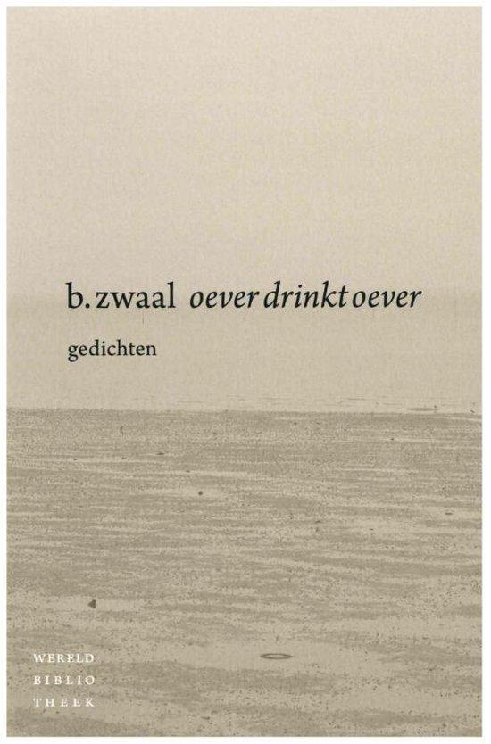 Oever drinkt oever - Ben Zwaal   Fthsonline.com