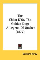 The Chien D'Or, the Golden Dog