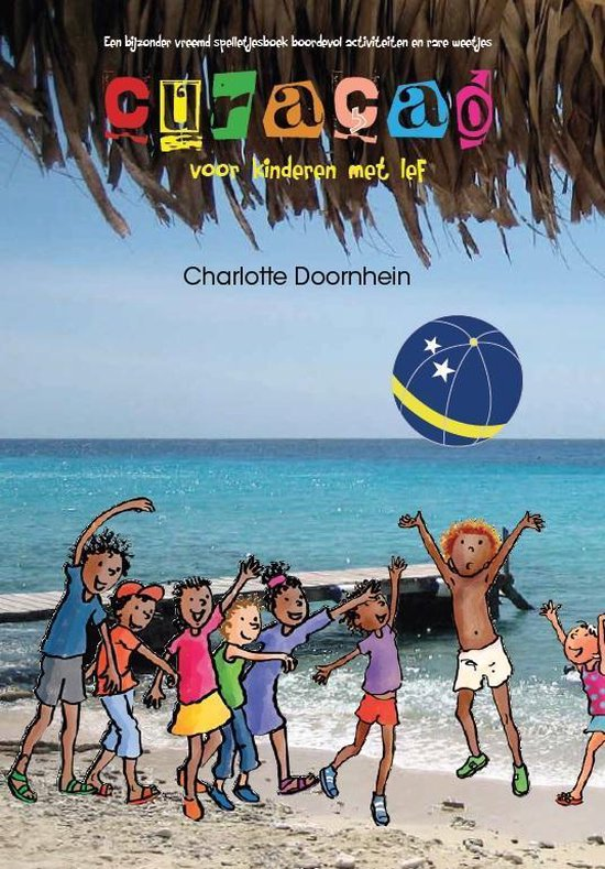 Curacao voor kinderen met lef - Charlotte Doornhein |