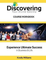 Discovering Your Divine Destiny Workbook