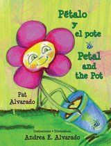Petalo y El Pote * Petal and the Pot