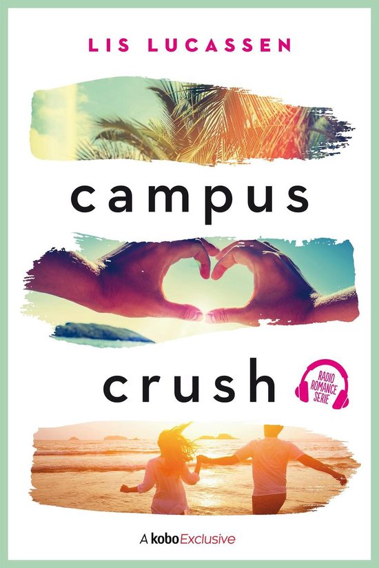 Radio Romance 1 - Campus crush - Lis Lucassen pdf epub