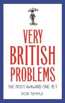Very British Problems: The Most Awkward One Yet
