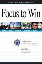 The Super Freak Way ... Focus to Win