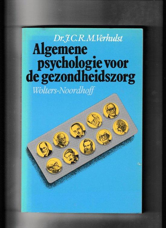Algemene psychologie voor de gezondheidszorg - Jan C.R.M. Verhulst |