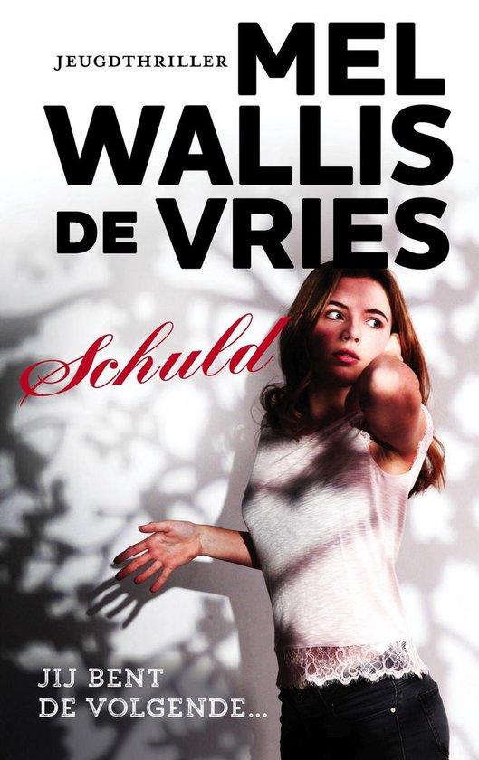 Boek cover Schuld van Mel Wallis de Vries (Onbekend)