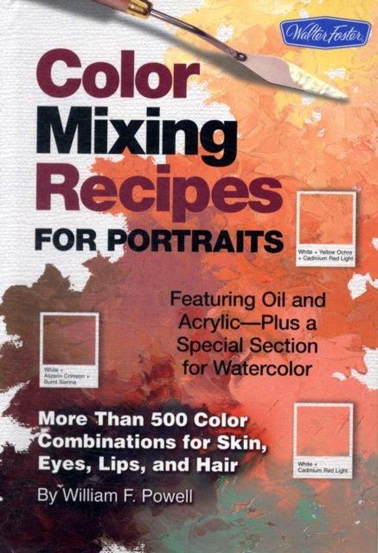 Boek cover Color Mixing Recipes for Portraits van William F. Powell (Onbekend)