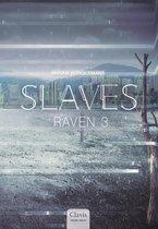 Slaves 0 - Raven 3