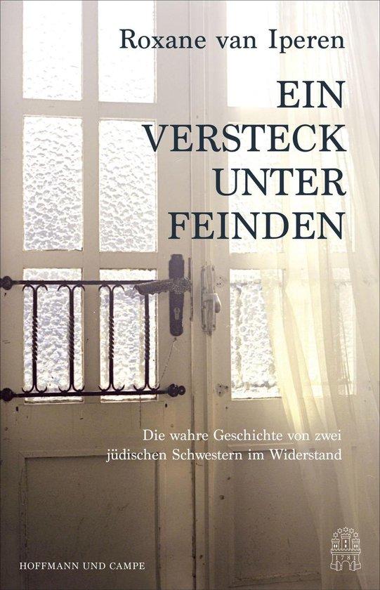 Boek cover Ein Versteck unter Feinden van Roxane van Iperen (Onbekend)
