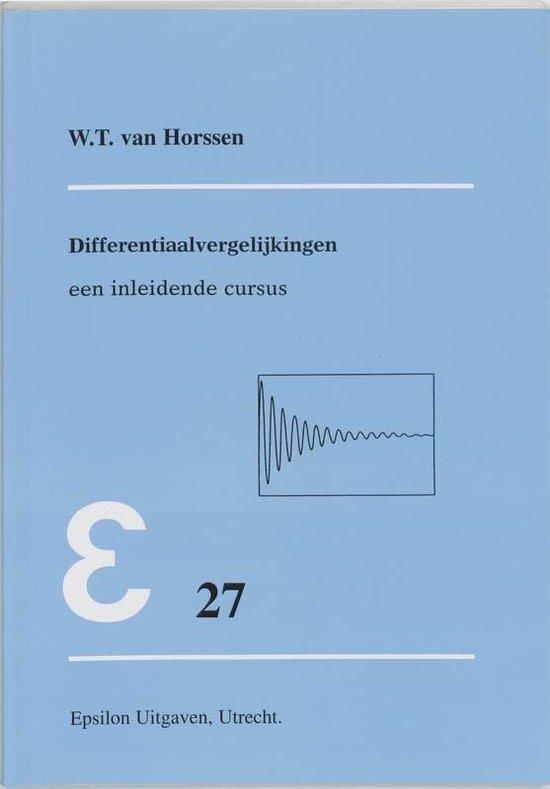 Epsilon uitgaven 27 - Differentiaalvergelijkingen - W.T. van Horssen |