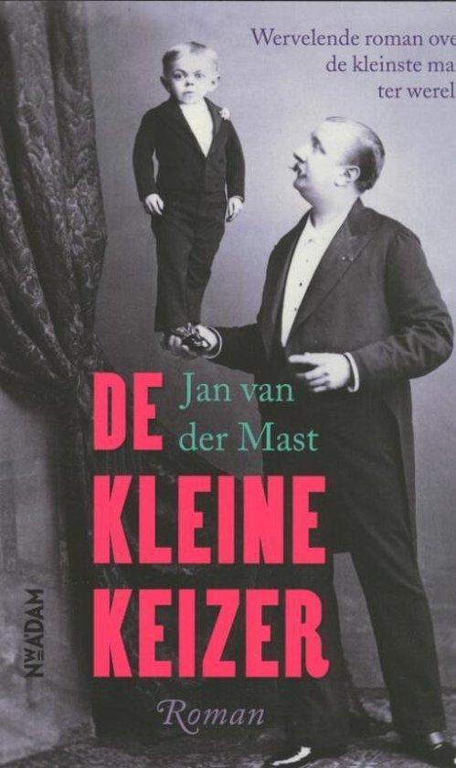 De kleine keizer - Jan van der Mast pdf epub