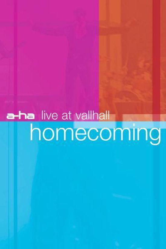Cover van de film 'A-Ha - Live at Vallhall Homecoming'